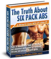 The Truth About Abs, Truth About Six Pack Abs, The Truth About 6 Pack Abs